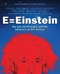 E = Einstein: His Life, His Thought, and His Influence on Our Culture Cover