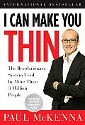 I Can Make You Thin The Revolutionary System Used by More Than 3 Million People With CD
