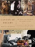 Canyon of Dreams: The Magic and the Music of Laurel Canyon Cover