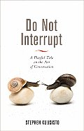 Do Not Interrupt: A Playful Take on the Art of Conversation (AARP)