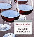 Kevin Zralys Windows on the World Complete Wine Course 25 Anniversary Edition