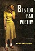 B Is For Bad Poetry