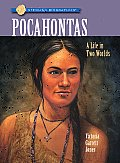 Pocahontas: A Life in Two Worlds (Sterling Biographies)