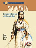 Sacagawea: Crossing the Continent with Lewis &amp; Clark (Sterling Biographies) Cover