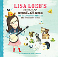 Lisa Loebs Silly Sing Along The Disappointing Pancake & Other Zany Songs
