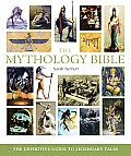 Mythology Bible The Definitive Guide To Legend