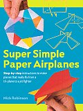 Super Simple Paper Airplanes