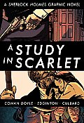 A Study In Scarlet : A Sherlock Holmes Graphic Novel (Illustrated Classics) by Arthur Conan Doyle