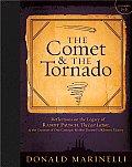 Comet & the Tornado