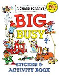 Richard Scarry's Big Busy Sticker &amp; Activity Book (Richard Scarry) Cover