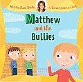 Helping Hand Books Matthew & the Bullies