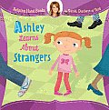 Helping Hand Books: Ashley Learns about Strangers (Helping Hand Books)