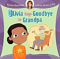 Olivia Says Goodbye to Grandpa (Helping Hand Books)