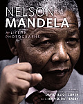Nelson Mandela A Life in Photographs