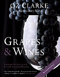 Grapes &amp; Wines: A Comprehensive Guide to Varieties and Flavours Cover