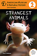 Strangest Animals (American Museum of Natural History - Levle 2)