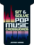 Sit & Solve Pop Music Crosswords