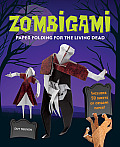 Zombigami: Paper Folding for the Living Dead [With Origami Paper] Cover