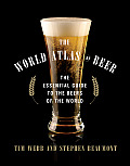 World Atlas of Beer The Essential Guide to the Beers of the World