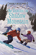 The Danger on Shadow Mountain