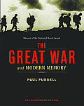Great War & Modern Memory The Illustrated Edition