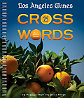 Los Angeles Times Crosswords 25 72 Puzzles From the Daily Paper