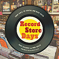 Record Store Days From Vinyl to Digital & Back Again