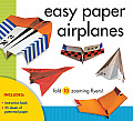 Easy Paper Airplanes: Fold 10 Zooming Flyers! [With 25 Sheets of Patterned Paper] Cover