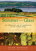 Summer in a Glass: The Coming of Age of Winemaking in the Finger Lakes Cover