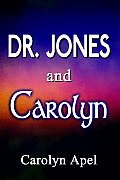 Dr. Jones and Carolyn Cover