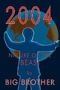 2004: Nature of the Beast