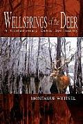 Wellsprings of the Deer: A Contemporary Celtic Spirituality