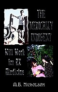 The Medically Indigent:  Will Work for RX Medicine
