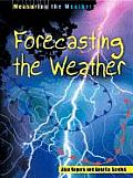 Measuring Weather Forecasting The Weathe
