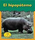 El Hipopotamo / Hippopotamus (Heinemann Lee y Aprende)