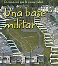 Una Base Militar (Military Base) (Laminando Por La Comunidad/Neighborhood Walk)