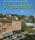 Un Pueblito (Small Town) (Laminando Por La Comunidad/Neighborhood Walk)