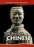 The Ancient Chinese (History Opens Windows)