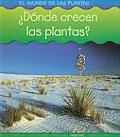 Donde Crecen las Plantas Where Do Plants Grow