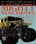 Inside and Out Guides #1403: Mighty Machines Inside and Out
