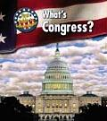 First Guide to Government #1: What's Congress? Cover