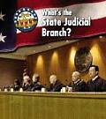 What's the State Judical Branch?