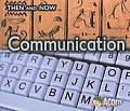 Then & Now #1: Communication