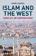 Islam and the West: Conflict or Cooperation?