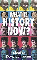 What Is History Now? (02 Edition)