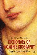 Palgrave MacMillan Dictionary of Womens Biography Fourth Edition