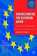 Understanding The European Union 3rd Edition