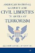 American National Security & Civil Liberties In An Era Of Terrorism