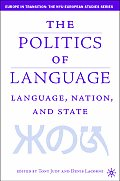 Language, Nation, and State: Identity Politics in a Multilingual Age Cover