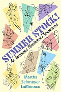 Summer Stock An American Theatrical Phenomenon